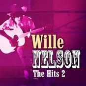 Willie Nelson - The Hits Volume 2 Songs