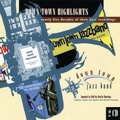 Downtown Highlights Songs
