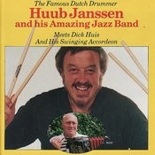 Huub Janssen and His Amazing Jazz Band meets Dick Huis and His Swinging Accordeon Songs