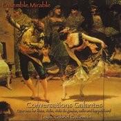 Conversations Galantes Songs