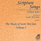 Scripture Songs: The Music Of Scott McClain, Vol.1 Songs