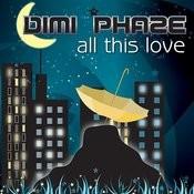 All This Love (Dimi Phaze vs. Mary Jeras) (5-Track Maxi-Single) Songs
