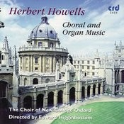 Howells: Choral And Organ Music Songs