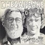 Chesapeake Born Songs