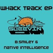 Whack Track (B. Smiley's Dub) Song