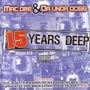 15 Years Deep (Parental Advisory) Songs