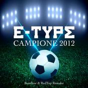 Campione 2012 (Bassflow & RedTop Remake) Songs