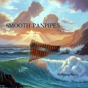 Smooth Panpipes, Vol. 1 Songs