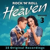 Rock 'n' Roll Heaven - Volume 3 (Remastered) Songs