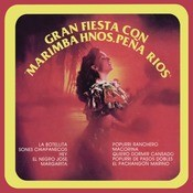 Gran Fiesta Con Marimba Hermanos Pea Ros Songs