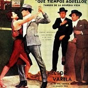 Vintage Tango No. 57 - Ep: Tangos De La Guardia Vieja Songs