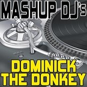 Dominick The Donkey (Instrumental Mix) [Re-Mix Tool] Song