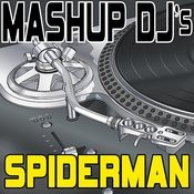 Spiderman (Remix Tools For Mash-Ups) Songs