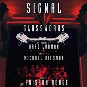 Glassworks - Signal - Live At (Le) Poisson Rouge Songs