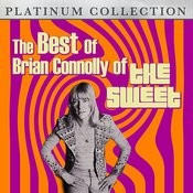 The Best Of Brian Connolly Of The Sweet Songs