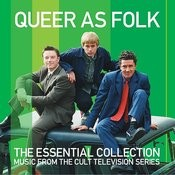 Queer As Folk - The Essential Collection Songs