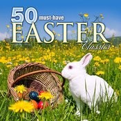 50 Must-Have Easter Classics Songs