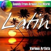 Sounds From Around The World: Latin Songs