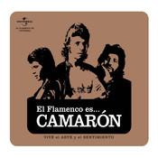Flamenco es... Camaron Songs