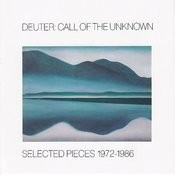 Call Of The Unknown: Selected Pieces 1972-1986 Songs