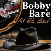 Bobby Bare At His Best - [The Dave Cash Collection] Songs