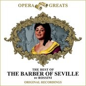 Opera Greats - The Best Of - The Barber Of Seville (Remastered) Songs