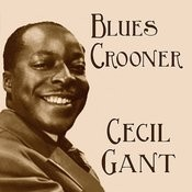 Blues Crooner Cecil Gant Songs