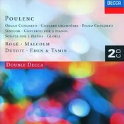 Poulenc: Piano Concerto/Organ Concerto/Gloria etc. Songs