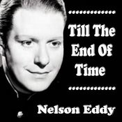 Till The End Of Time Songs