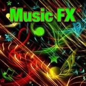 Music Fx Songs
