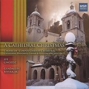 A Cathedral Christmas - Festival Of Favorites Songs