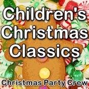 Children's Christmas Classics Songs