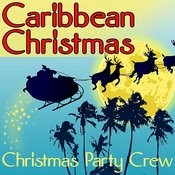 Caribbean Christmas Songs