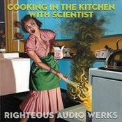 Cooking In The Kitchen With Scientist Songs