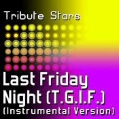Katy Perry - Last Friday Night (T.G.I.F.) (Instrumental Version) Songs