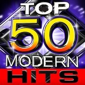 Top 50 Modern Hits Songs