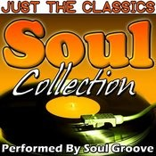 Just The Classics: Soul Collection Songs