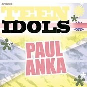 Teen Idols - Paul Anka Songs