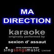 Ma Direction (Originally Performed By Sexion D'assaut) [Karaoke Audio Version] Songs