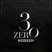 3zero Riddim (Trinidad And Tobago Carnival Soca 2012) Songs