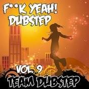 Fuck Yeah! Dubstep, Vol. 9 Songs