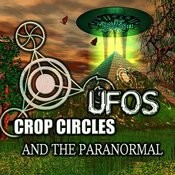 Crop Circles, Ufos And The Paranormal Songs