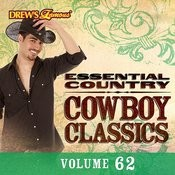 Essential Country: Cowboy Classics, Vol. 62 Songs