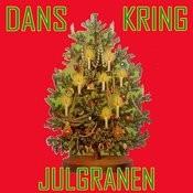 Dans Kring Julgranen Songs