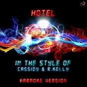 Hotel (In The Style Of Cassidy & R.Kelly) [Karaoke Version] - Single Songs