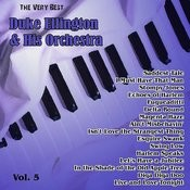The Very Best: Duke Ellington & His Orchestra Vol. 5 Songs