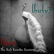 Rare: The Kafi Kanada Sessions Songs