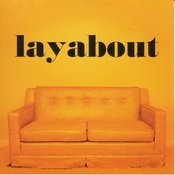 Layabout Songs