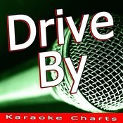 Drive By (Originally Performed By Train) [Karaoke Version] Song