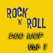Rock & Roll Doo Wop, Vol. 1 Songs